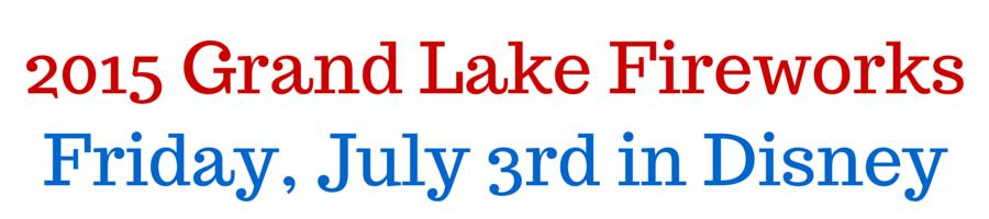 2015 Grand Lake Fireworks